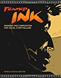 img - for Framed Ink: Drawing and Composition for Visual Storytellers by Marcos Mateu-Mestre (2010-08-31) book / textbook / text book