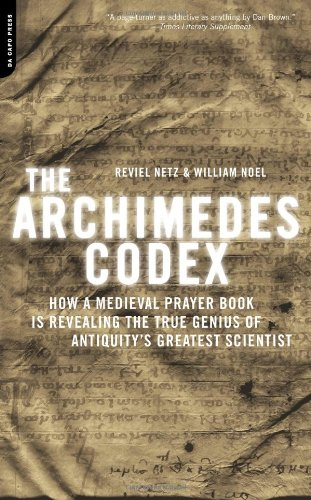 The Archimedes Codex: How a Medieval Prayer Book Is...