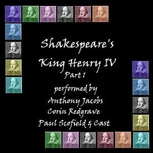 Henry IV, Part 1 (Dramatised) Performance