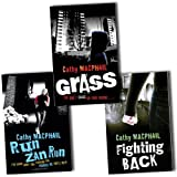 Cathy MacPhail Collection 3 Books Set Pack RRP: �20.97 (Grass, Fighting Back, Run ZAN Run)by Cathy MacPhail