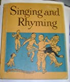 img - for SINGING AND RHYMING : OUR SINGING WORLD book / textbook / text book
