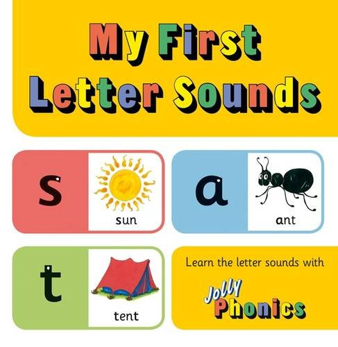 My First Letter Sounds: Jolly Phonics
