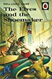 img - for The Elves and the Shoemaker (Well-Loved Tales) book / textbook / text book