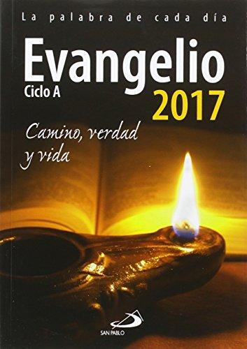 Evangelio 2017 letra grande: Camino, Verdad y Vida. Ciclo A (Agendas)