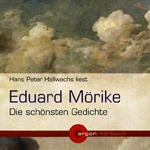 Eduard Mörike - Die schönsten Gedichte Hörbuch