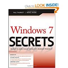 Windows 7 Secrets - Paul Thurrott, Rafael Rivera