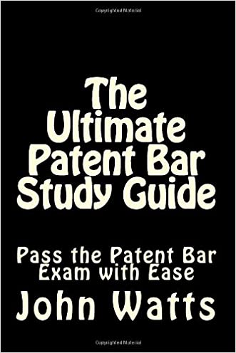 The Ultimate Patent Bar Study Guide: Pass the Patent Bar Exam with Ease