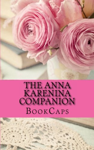 anna karenina study notes Chapter summary for leo tolstoy's anna karenina, part 2 chapters 26 29 summary find a summary of this and each chapter of anna karenina.