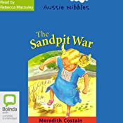 The Sandpit War: Aussie Nibbles | [Meredith Costain]