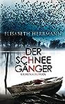 Der Schneeg�nger: Kriminalroman (Germ...