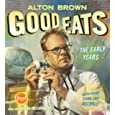 Alton Brown, Good Eats: The Early Years