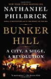 Bunker Hill: A City, A Siege, A Revolution (014312532X) by Philbrick, Nathaniel