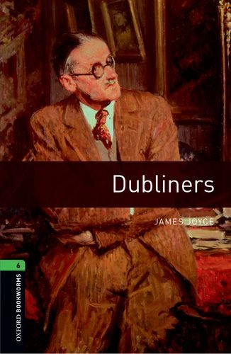 Oxford Bookworms Library: Stage 6: Dubliners