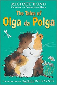 The Tales of Olga Da Polga: Michael Bond: 9780192731937 ...