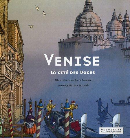 Venise : La cité des Doges