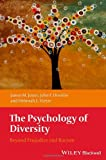 img - for The Psychology of Diversity: Beyond Prejudice and Racism book / textbook / text book