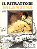 img - for Il Ritratto Di Valentina Guido Crepax HC book / textbook / text book