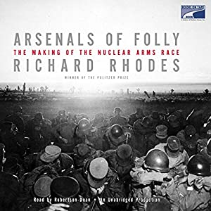 Arsenals of Folly Audiobook