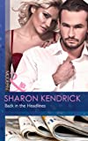 Back in the Headlines (Mills & Boon Modern) (Scandal in the Spotlight - Book 3)