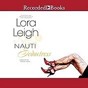 Nauti Seductress | Lora Leigh