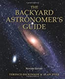 The Backyard Astronomer's Guide (155209507X) by Dickinson, Terence
