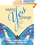 Saying Yes to Change: Essential Wisdo...