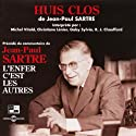 Huis clos Performance by Jean-Paul Sartre Narrated by Michel Vitold, Christiane Lénier, Gaby Sylvia, René-Jacques Chauffard