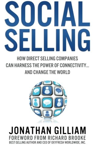 Social Selling: How Direct Selling Companies Can Harness the Power of Connectivity....and Change the World (Volume 1) (Spud Inc Harness compare prices)