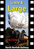 Little & Large: North Norfolk Railway