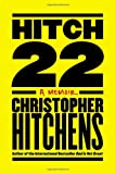 9780446540339: Hitch-22: A Memoir