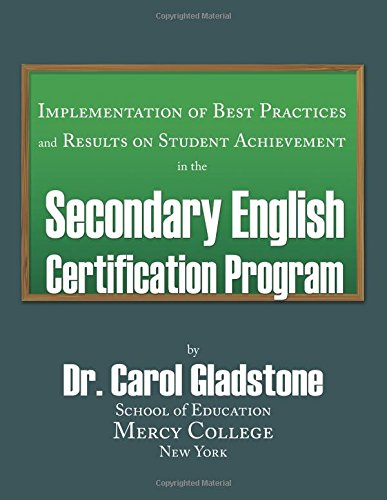 Implementation of Best Practices and Results on Student Achievements in the Secondary English Certification Program