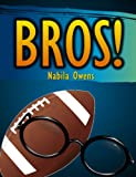 Books for Kids: Bros! [Ages 7+]