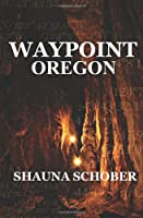Waypoint: Cache Quest Oregon