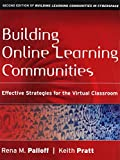 img - for Building Online Learning Communities: Eff Strategies Virtual Classroom 2nd Edition with Enhancing Adult Motivation Learn 3rd Edition and LIA Ch 8&9Capella Set book / textbook / text book