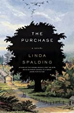 The Purchase: A Novel