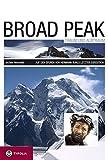 Image de Broad Peak - Traum und Albtraum: Auf den Spuren von Hermann Buhls letzter Expedition