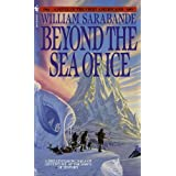 Beyond the Sea of Ice: The First Americans, Book 1 ~ William Sarabande