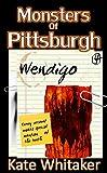 Wendigo (Monsters of Pittsburgh Book 4)