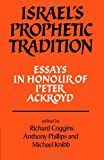 img - for Israel's Prophetic Tradition: Essays in Honour of Peter R. Ackroyd book / textbook / text book
