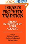 Israel's Prophetic Tradition: Essays...
