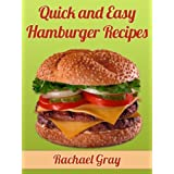 50 Quick and Easy Hamburger Recipes ~ Rachael Gray