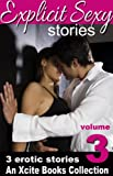 img - for Explicit Sexy Stories - Volume Three - An Xcite Books Collection book / textbook / text book