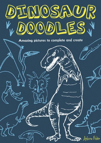 Dinosaur Doodles: Amazing Pictures To Complete And Create front-886754
