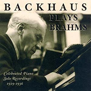 Backhaus plays Brahms : Celebrated Solo Piano Recordings, 1929-1936
