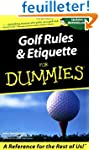 Golf Rules & Etiquette For Dummies�