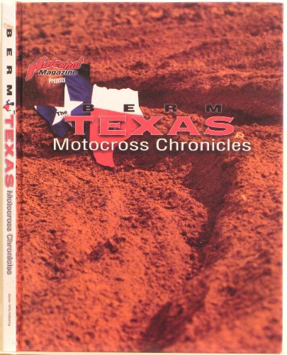 Berm: The Texas Motocross Chronicles PDF