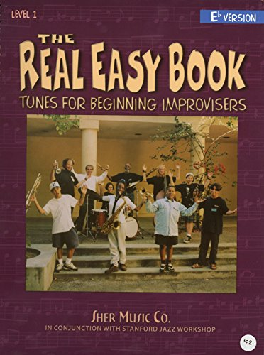 The Real Easy Book: Tunes for Beginning Improvisers Level...