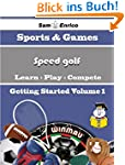 A Beginners Guide to Speed golf (Volu...