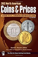 North American Coins and Prices A Guide to U S by David Harper