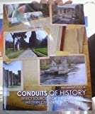 img - for Conduits of History: Select Sources for the Study of Western Civilization to 1650 book / textbook / text book